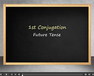 1st Conjugation Future Tense