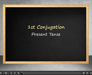 First Conjugation Present Tense